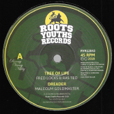 Fred Locks & Ras Teo - Tree Of Life / Malcolm Goldmaster - Dreader (Roots Youths) 12""